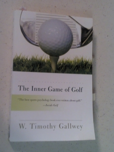 The Inner Game of Golf by Gallwey